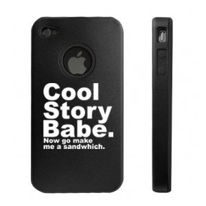 Funny Cool Story Babe Now Go Make Me a Sandwich IPhone Cover Case