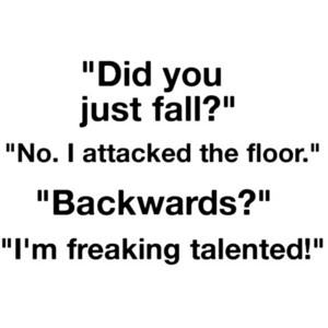 Funny did you fall quote