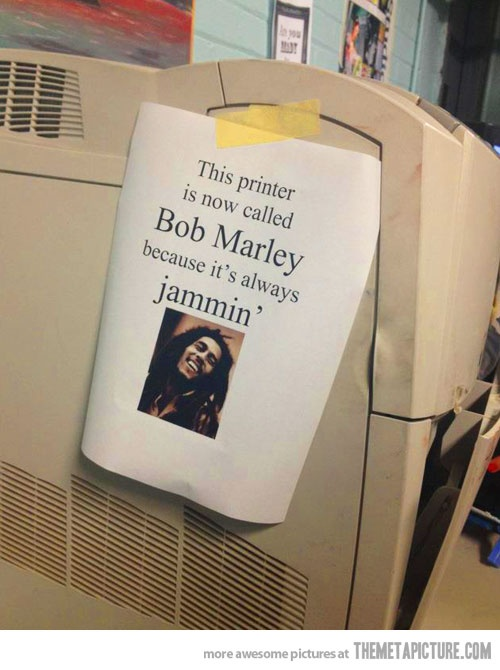 funny bob marley jammin printer sign