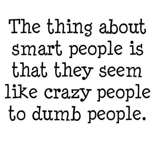 Funny quote smart people