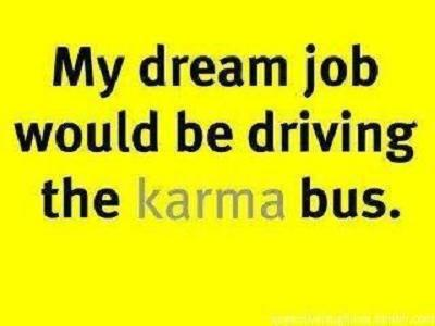 My dream job karma bus
