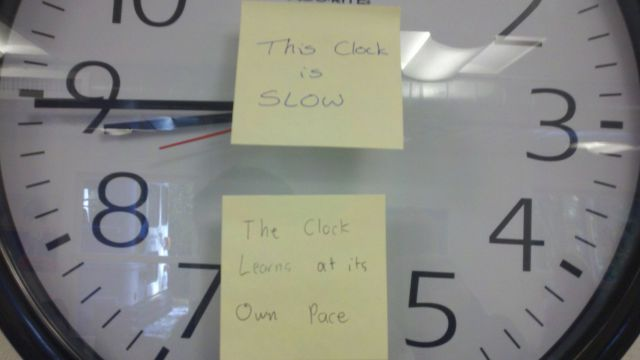 this clock is slow funny notes