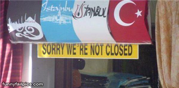 funny sorry were not closed fail sign