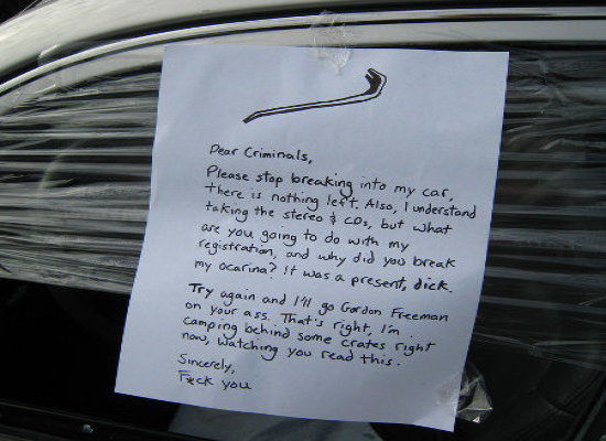 funny dear criminals please stop breaking into my car note