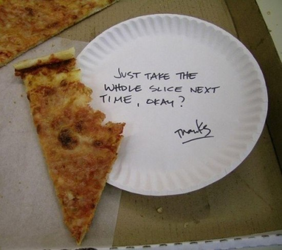 funny next time take the whole slice note