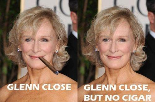 funny glenn close but no cigar caption picture photo