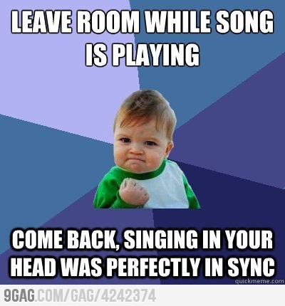 funny leave room when song is playing come back in snyc meme caption