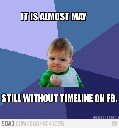funny still without timeline on  facebook meme photo