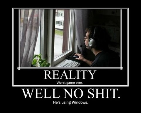 funny reality worst game ever he's using windows caption photo