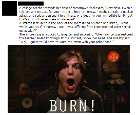 funny teacher burn sexual exhaustion use other hand