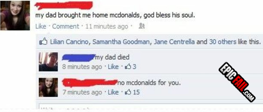 funny dad bought mcdonalds dad died no mcdonalds for you status