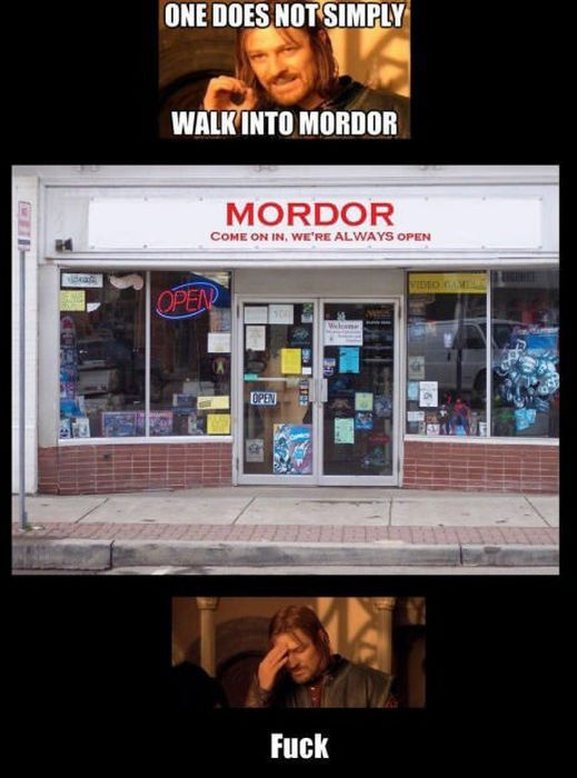 One does not simply just walk into Mordor funny caption picture