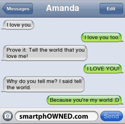 Funny i love you tell the world you are my world text message