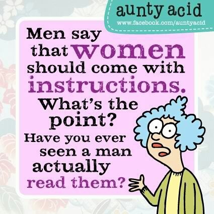 Men say women should come with instruction men never read them funny