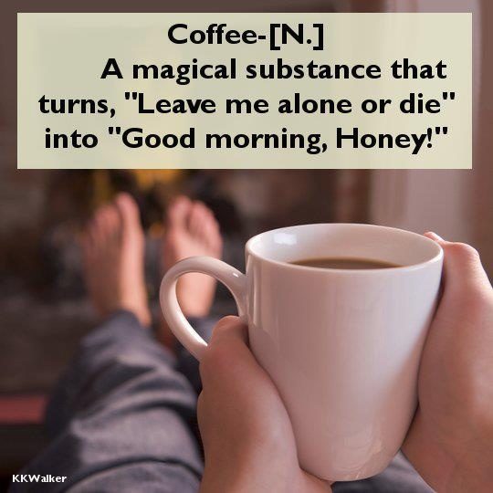 Good Morning Coffee Quotes : Good morning coffee funny quotes quotesgram