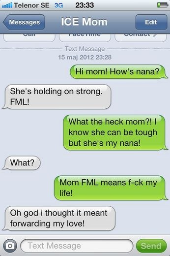 funny nanas holding on strong fml thought it meant forwarding my love ...