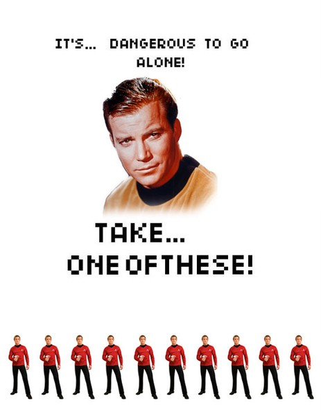 funny captain kirk don't go alone take one of these red shirt people with you caption photo