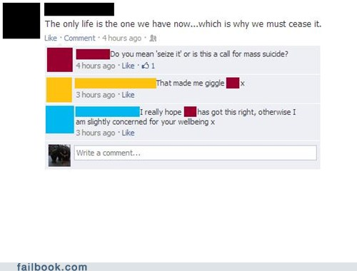 funny status one life must cease hope you mean seize mass suicide