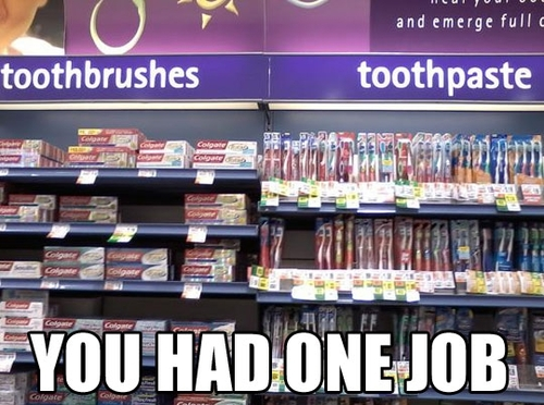 funny fail pic you had one job toothpaste under toothbrush toothbrush under toothpaste