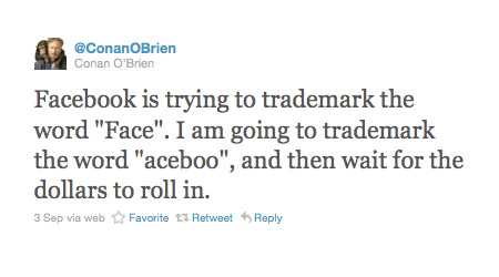 conan o'brien trademarking aceboo and then waiting for the money to roll in