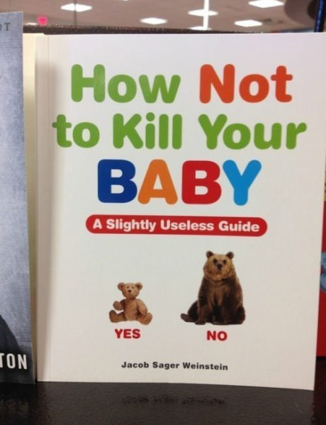 funny photo how not to kill your baby book cover