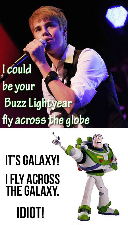 funny photo justin beiber buzz lightyear fly across the globe it is galaxy idiot