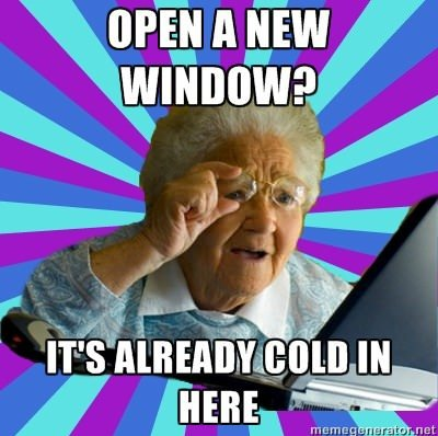 funny caption photo grandma open another window already cold in here