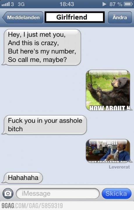 funny text message call me maybe how about no well that escalated quickly