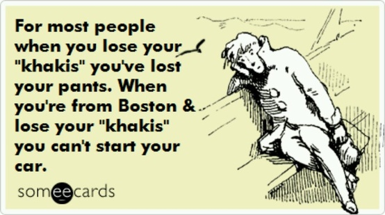 funny quote khakis pants in boston means car keys