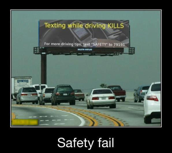 funny fail pics funny billboard fail texting while driving kills for more tips text safety