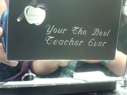 funny fail your the best teacher ever fail sign