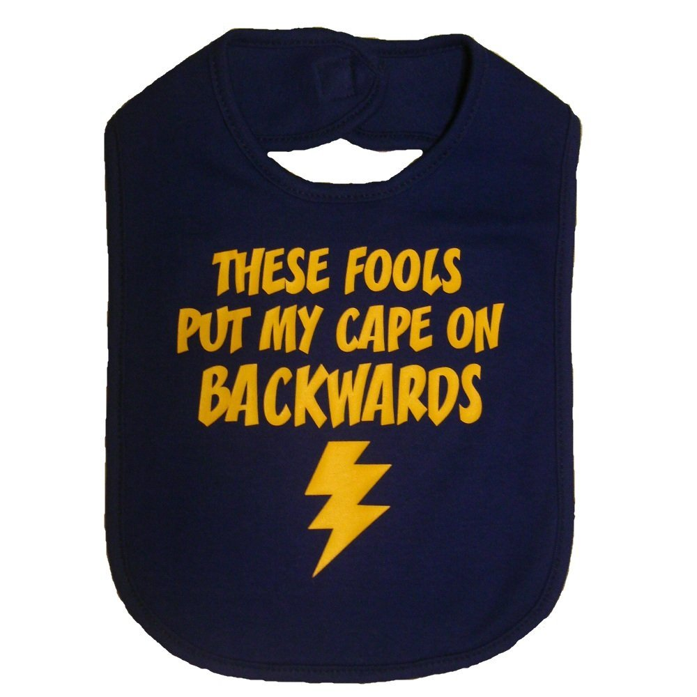 funny baby bib clothes these fools put my cape on backwards