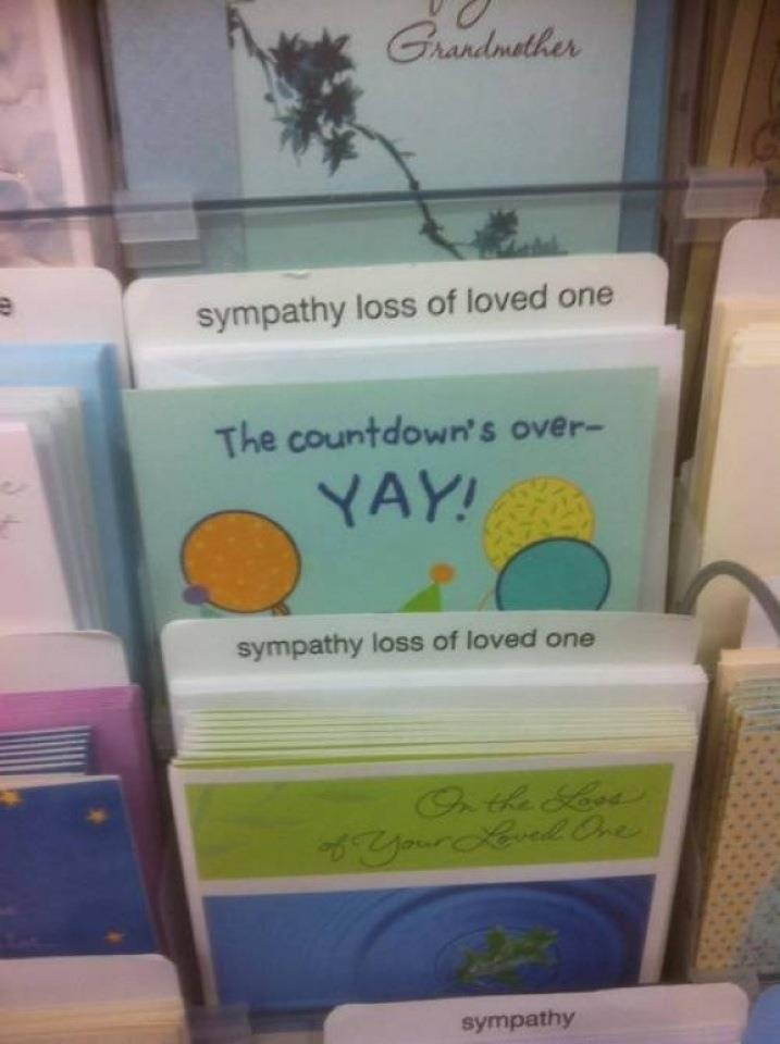 funny greeting card placement fail sympathy loved one countdown is over yay