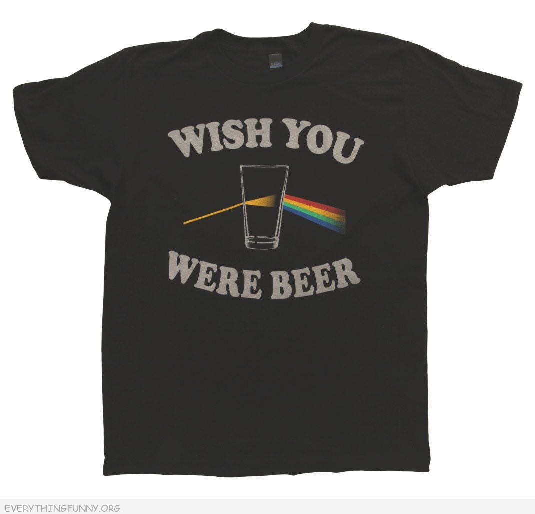 funny wish you were beer tshirt t shirt t-shirt