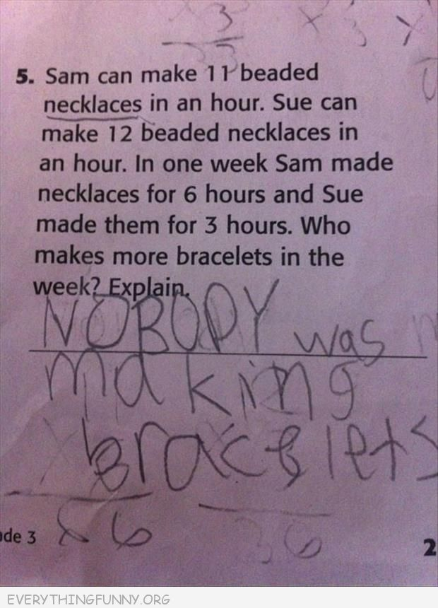 funny test answers sam necklaces sue necklaces how many bracelets none