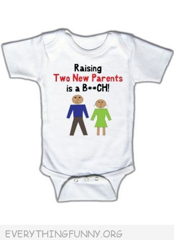 funny baby onesie raising two new parents is a bitch