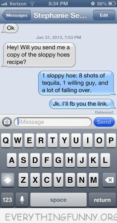 funny text message sloppy hoes recipe