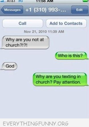 funny text message from God why are you not at church
