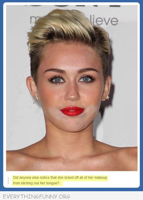 funniest tumblr text posts miley wiped off makeup with tongue