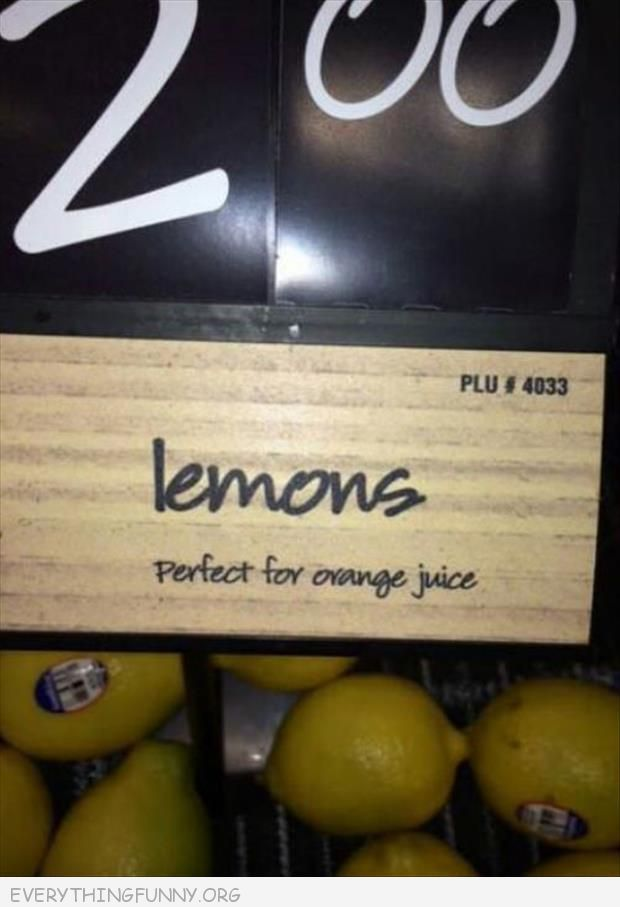 funny fail pic lemons perfect for orange juice