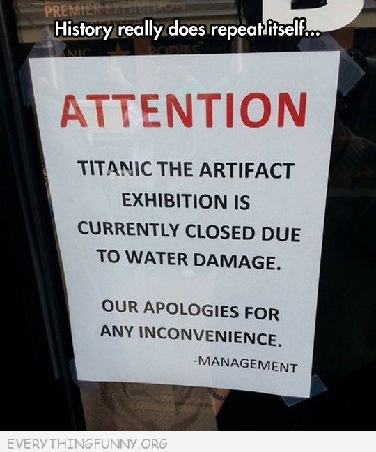 funny billboard sign titantic exhibition closed due to water damage history repeats itself