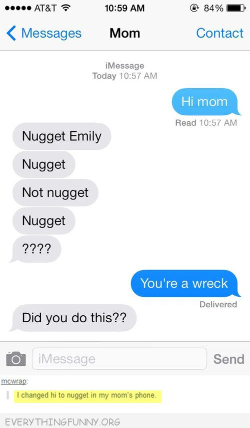 funny text messages changed hi to nugget on moms phone