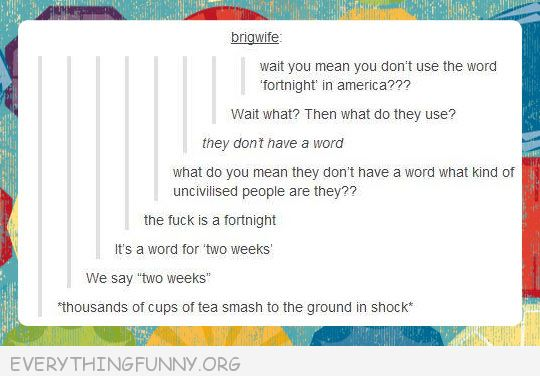 funny tumblr posts fortnight two weeks