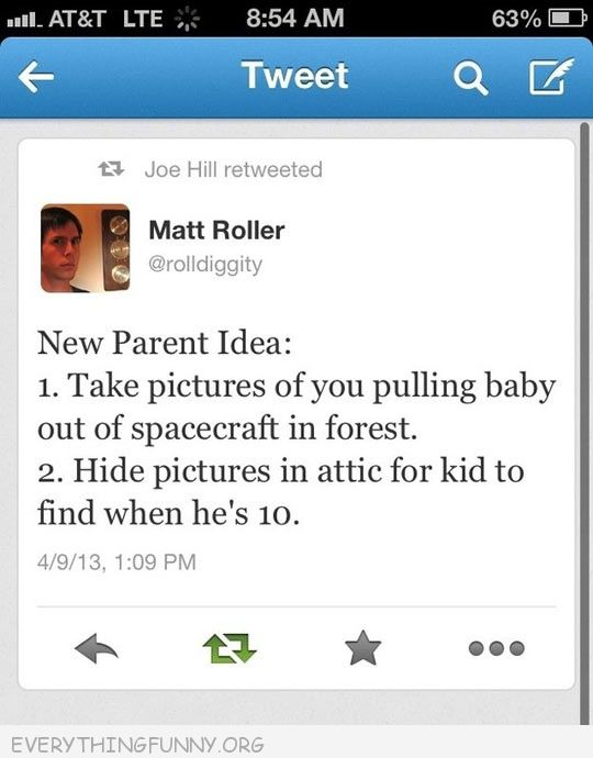 funny twitter tweets take picture baby spaceship hide till he is ten