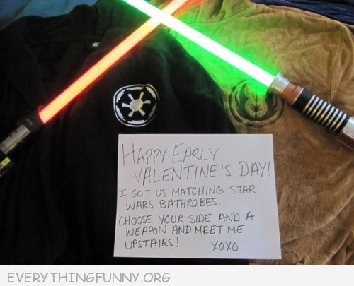 funny notes choose a side and a weapon and meet me upstairs star wars lightsabers
