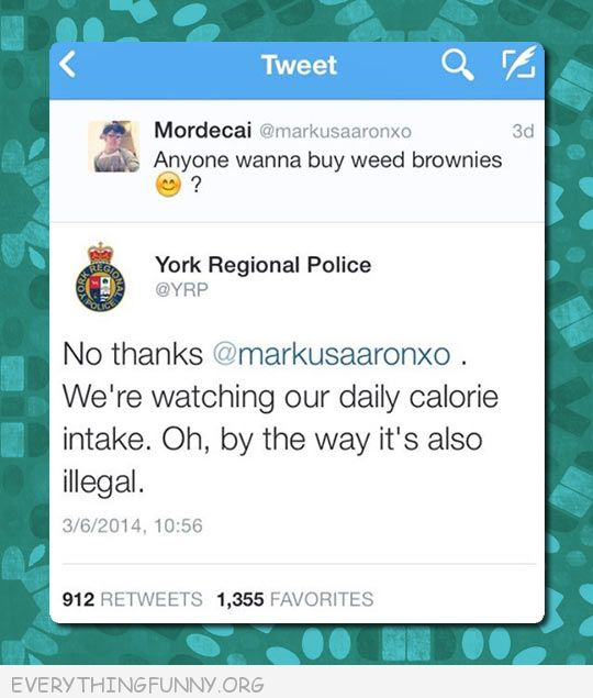 funny twitter post anyone want weed brownies police respond illegal funny tweet