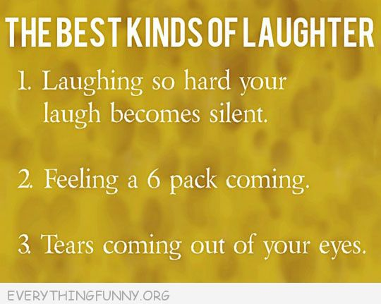 funny quote the best kinds of laughter