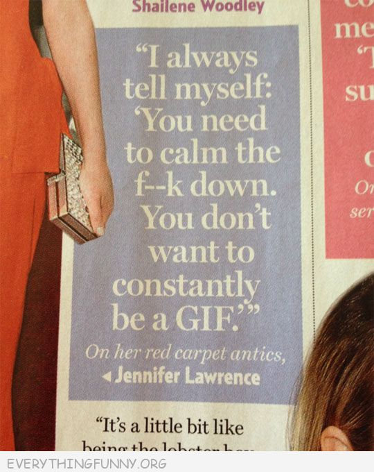 funny quote jennifer lawrence calm down be a gif