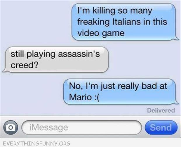 funny text message killing italians in this game assassins creed no mario 2