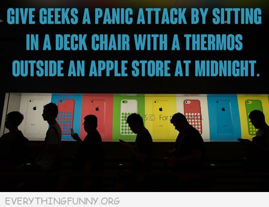 funny quote give geeks a panic attack deck chair thermos sit outside an apple store